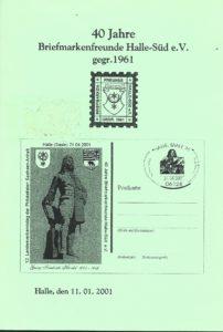 Sonderheft: 40 Jahre Briefmarkenfreunde Halle-Süd e.V. 2001