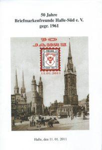 Sonderheft: 50 Jahre Briefmarkenfreunde Halle-Süd e.V. 2011